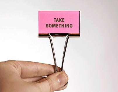 Take Something Leave Something