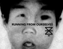 EX- Running From Ourselves