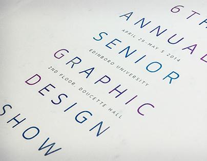 6th Annual Senior Graphic Design Show