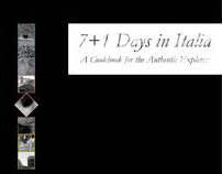 7+1 Days in Italia
