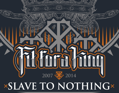 Fit For A King - Slave To Nothing T-shirt design