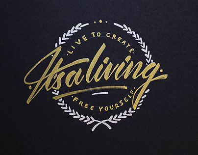 Its a living // Lettering