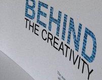 Behind the Creativity