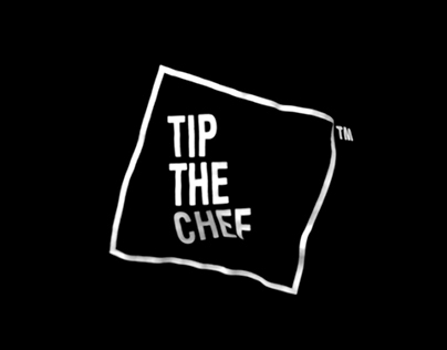 — Tip the Chef