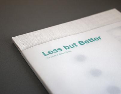 Less but Better