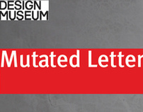 Mutated Letterforms Exhibition