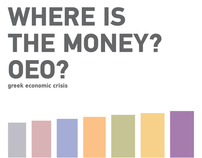 WHERE IS THE MONEY? OEO? (greek economic crisis)