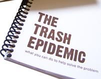 The Trash Epidemic