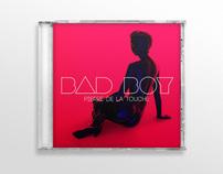 Pierre De La Touche • Bad Boy Ep