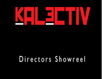 Kalectiv - Film Directors ShowReel with John Hicks