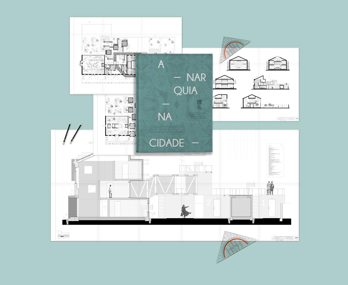 Anarquia na cidade | Arquitetura Viral |Masters Thesis