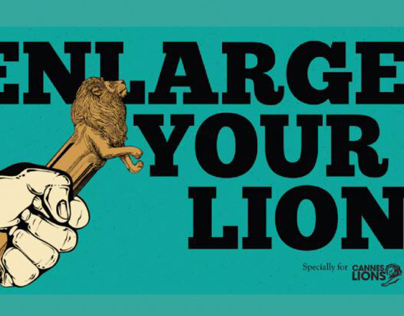 Enlarge Your Lion! #CannesLions