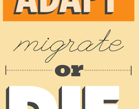 Adapt, Migrate, or Die.