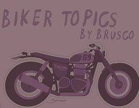 Biker Topics by Brusco