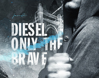 Diesel - Only The Brave