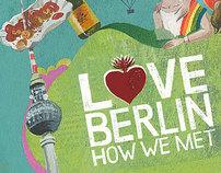 Love Berlin - How We Met