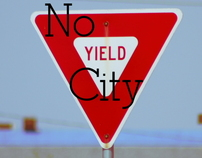 NYC, NO YIELD City