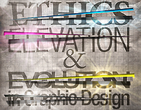 Ethics, Elevation, & Evolution // Magazine Design