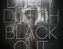 Dirty Dutch | Black Out
