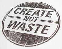 Create Not Waste