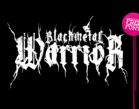 XXII BLACKMETAL WARRIOR [FREEFONT]