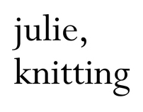 julie, knitting