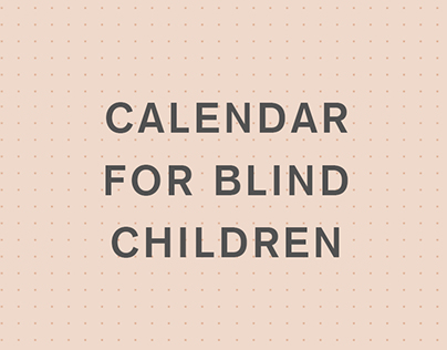 Calendar for Blind Children