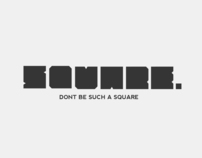 Dont Be Such A Square