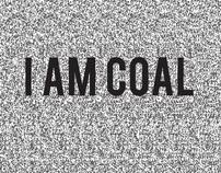 I am Coal