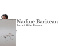 Nadine Bariteau - Lures & Other Illusions