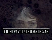 The Highway of Endless Dreams