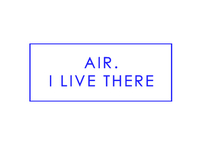 Air. I Live There