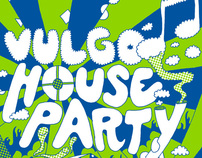 Vulgo House Party Poster