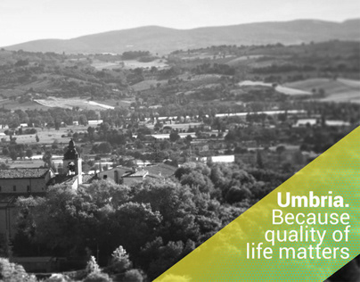 Umbria. Because quality of life matters