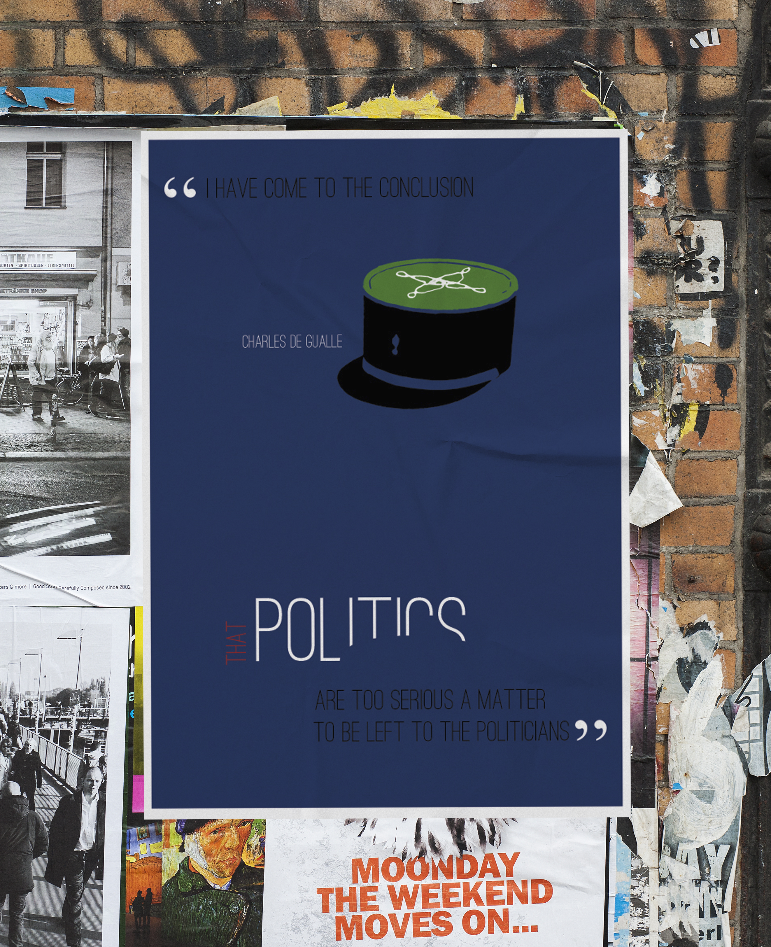 The Political Retreat - Typography Poster Series