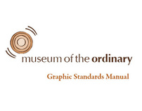Museum of the Ordinary - Graphic Standards Manual