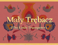 Maly Trebacz - The Little Trumpeter OST (mockup)