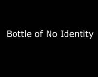 Bottle of No Identity