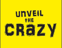 Unveil The Crazy