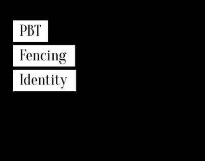PBT Fencing - Identity Competition