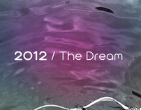 Mediatricksters / the Dream / 2012