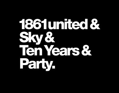 1861united & Sky & Ten Years & Party.