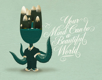 Your Mind can be a beautiful world