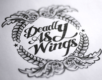 DEADLY AS WINGS
