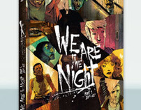 We Are The Night part one