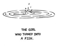The Girl Who Turned Into a Fish