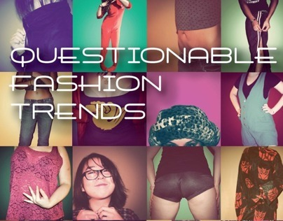 Questionable Fashion Trends