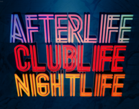 AFTERLIFE, CLUBLIFE, NIGHTLIFE