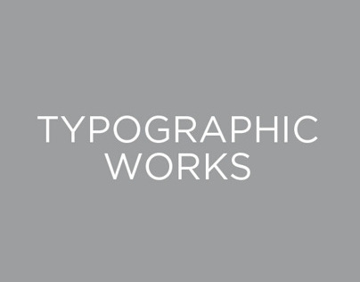 Typographic Works