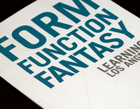 Form, Function, Fantasy